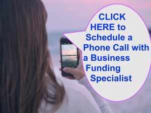 Schedule an phone call session with Business Funding Specialist